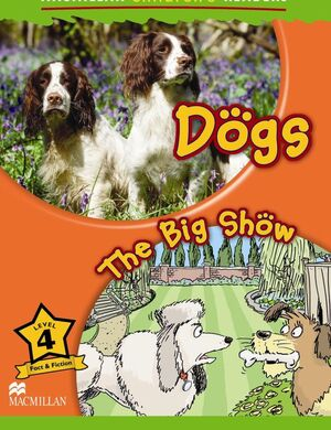 DOGS / THE BIG SHOW NIVEL 4