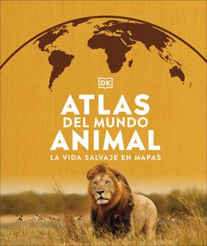 ATLAS DEL MUNDO ANIMAL