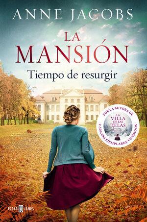 LA MANSIÓN. TIEMPO DE RESURGIR