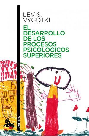 DESARROLLO DE LOS PROCESOS PSICOLÓGICOS SUPERIORES, EL