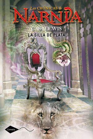 CRÓNICAS DE NARNIA, LAS. Nº6: LA SILLA DE PLATA