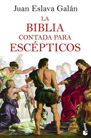 LA BIBLIA CONTADA PARA ESCÉPTICOS
