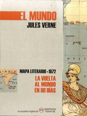 MAPA LITERARIO 1872. LA VUELTA AL MUNDO EN OCHENTA DÍAS