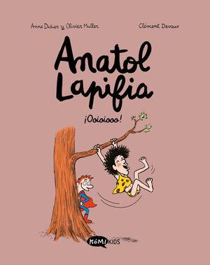 ANATOL LAPIFIA. Nº2: ¡OOIOIOOO!