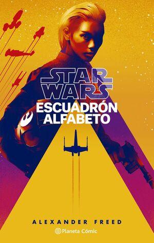 STAR WARS. ESCUADRÓN ALFABETO. Nº1/3 (NOVELA)