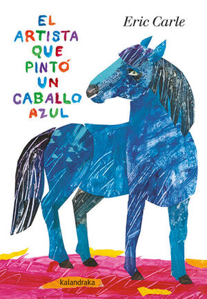 EL ARTISTA QUE PINTÓ UN CABALLO AZUL