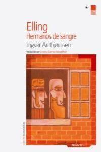 ELLING: HERMANOS DE SANGRE