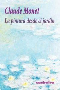 PINTURA DESDE EL JARDÍN, LA