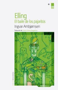 ELLING: EL BAILE DE LOS PAJARITOS