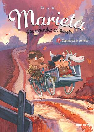 MARIETA Nº2: CAMINO DE LA ESCUELA