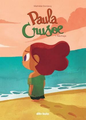 PAULA CRUSOE. Nº1: NÁUFRAGA