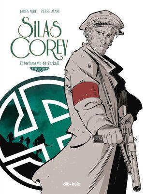 SILAS COREY. Nº2: EL TESTAMENTO DE ZARKOFF