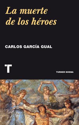 MUERTE DE LOS HÉROES, LA