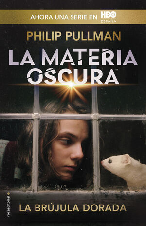 MATERIA OSCURA, LA. Nº1: LA BRÚJULA DORADA. LUCES DEL NORTE