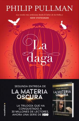 MATERIA OSCURA, LA. Nº2: LA DAGA