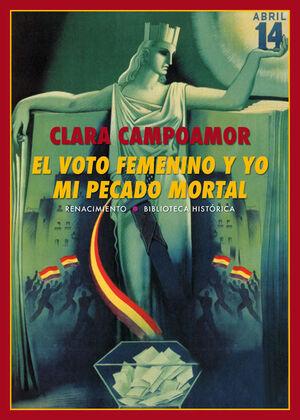 VOTO FEMENINO Y YO: MI PECADO MORTAL, EL