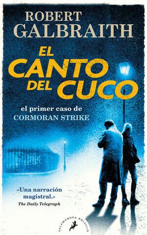 EL CANTO DEL CUCO (CORMORAN STRIKE 1)