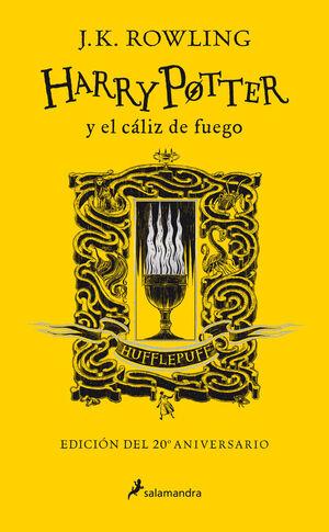 HARRY POTTER Y EL CÁLIZ DE FUEGO (EDICIÓN HUFFLEPUFF DEL 20º ANIVERSARIO) (HARRY