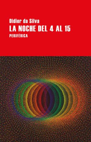 LA NOCHE DEL 4 AL 15