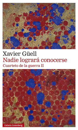 CUARTETO DE LA GUERRA. Nº2: NADIE LOGRARÁ CONOCERSE