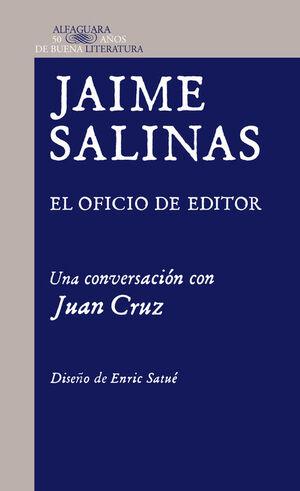 JAIME SALINAS, EL OFICIO DE EDITOR