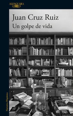 GOLPE DE VIDA, UN