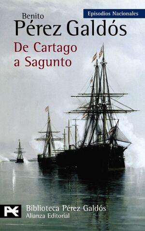 EPISODIOS NACIONALES. SERIE FINAL. Nº45: DE CARTAGO A SAGUNTO