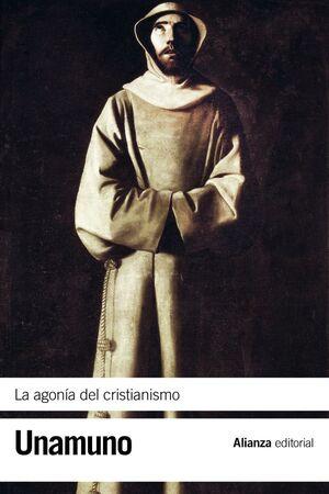 LA AGONÍA DEL CRISTIANISMO