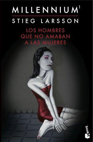 MILLENNIUM. Nº1: LOS HOMBRES QUE NO AMABAN A LAS MUJERES