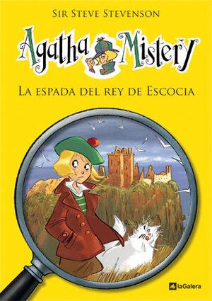 AGATHA MISTERY. Nº3: LA ESPADA DEL REY DE ESCOCIA