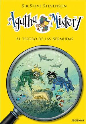 AGATHA MISTERY. Nº6: EL TESORO DE LAS BERMUDAS