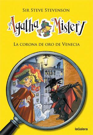 AGATHA MISTERY. Nº7: LA CORONA DE ORO DE VENECIA
