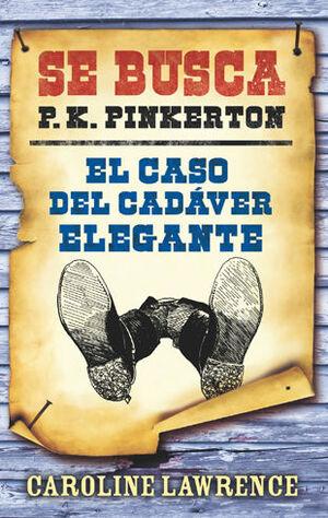 P.K. PINKERTON. CASO 2: EL CASO DEL CADÁVER ELEGANTE