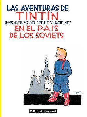 TINTÍN. EN EL PAÍS DE LOS SOVIETS