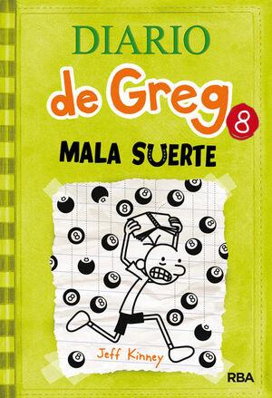 DIARIO DE GREG. Nº8: MALA SUERTE