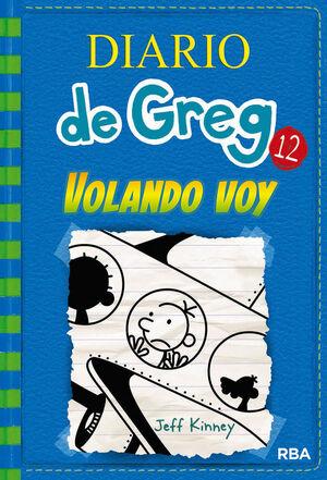 DIARIO DE GREG. Nº12: VOLANDO VOY