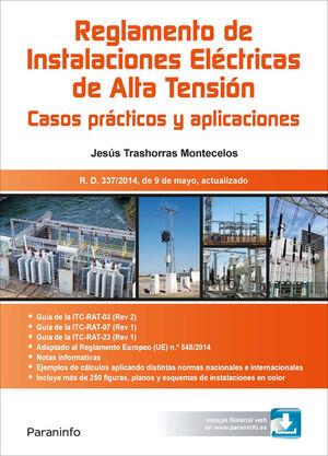 REGLAMENTO DE INSTALACIONES ELÉCTRICAS DE ALTA TENSIÓN. CASOS PRÁCTICOS Y APLICACIONES