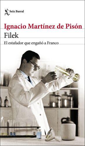 FILEK. EL ESTAFADOR QUE ENGAÑÓ A FRANCO