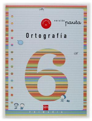 CUADERNO ORTOGRAFÍA Nº6 PAUTA