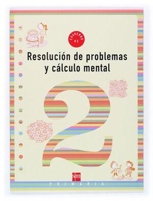 RESOLUCIÓN DE PROBLEMAS Y CÁLCULO MENTAL Nº2
