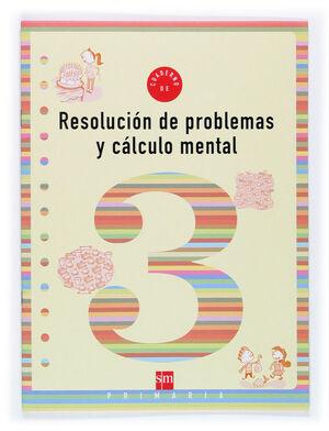 RESOLUCIÓN DE PROBLEMAS Y CÁLCULO MENTAL Nº3