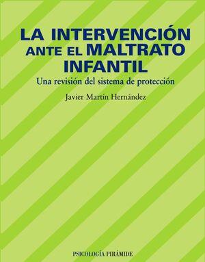INTERVENCIÓN ANTE EL MALTRATO INFANTIL, LA