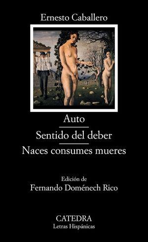 AUTO / SENTIDO DEL DEBER / NACES CONSUMES MUERES