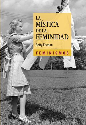 MÍSTICA DE LA FEMINIDAD, LA