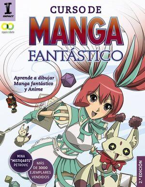 CURSO DE MANGA FANTÁSTICO. APRENDE A DIBUJAR MANGA FANTÁSTICO Y ANIME
