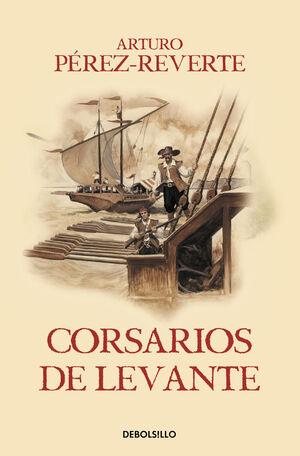 AVENTURAS DEL CAPITÁN ALATRISTE, LAS. Nº6: CORSARIOS DE LEVANTE