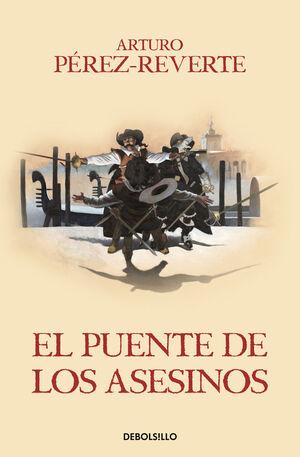 AVENTURAS DEL CAPITÁN ALATRISTE, LAS. Nº7: EL PUENTE DE LOS ASESINOS