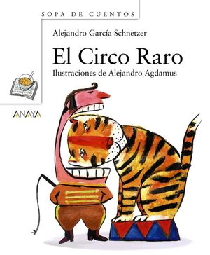 CIRCO RARO, EL