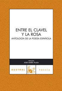 ENTRE EL CLAVEL Y LA ROSA