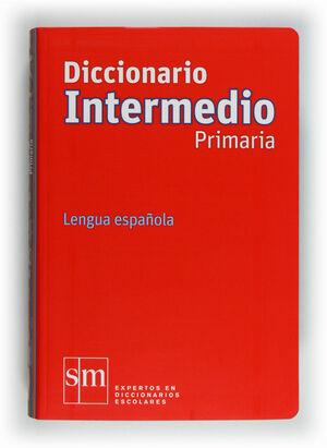 DICCIONARIO INTERMEDIO PRIMARIA